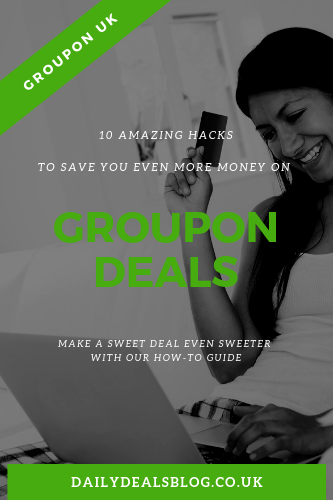 10 Money Saving Hacks For Groupon UK 1