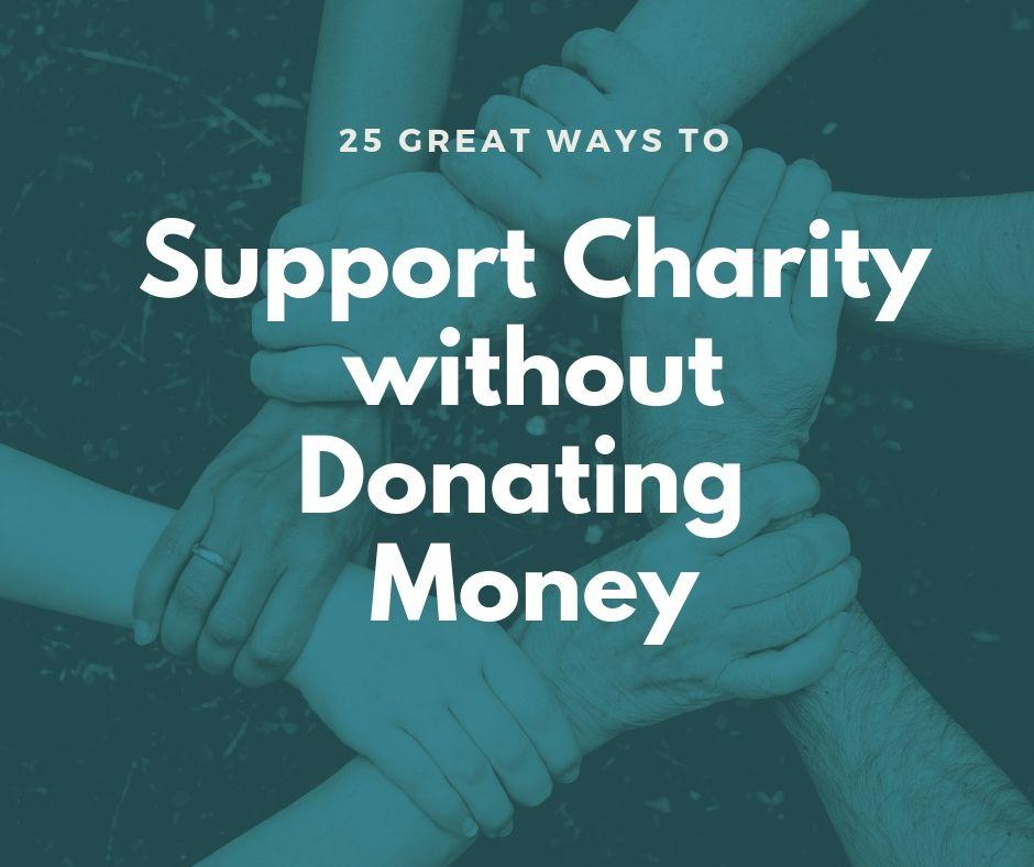 How to Help Charity with no Money