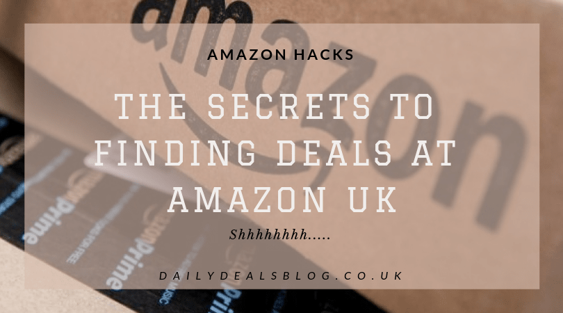 Amazon Deal Hacks - How to find deals at Amazon.co.uk