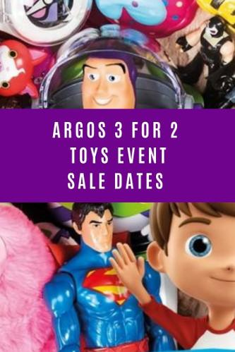Argos 3 For 2 Dates - The Next Argos Toys Sale 2021