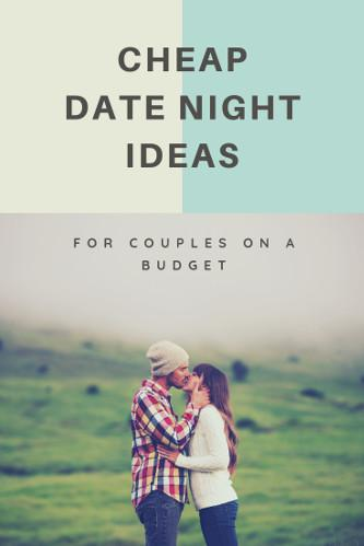 CHEAP DATE NIGHT IDEAS