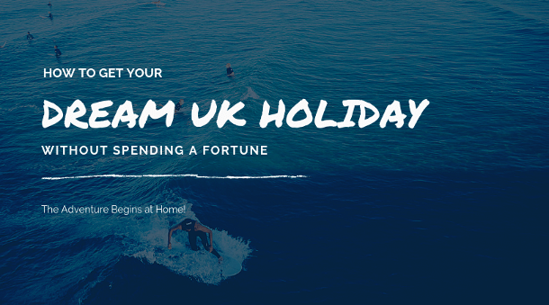 Cheap UK Holiday Ideas