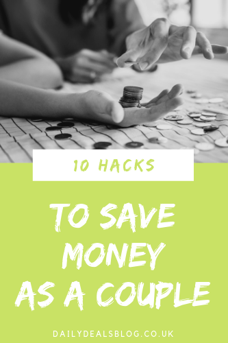 Hacks To Save Money As a Couple
