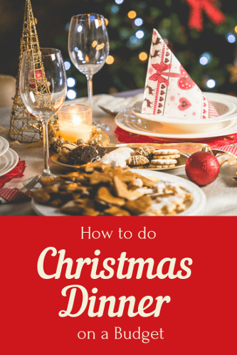 How to do Christmas Dinner on a Budget