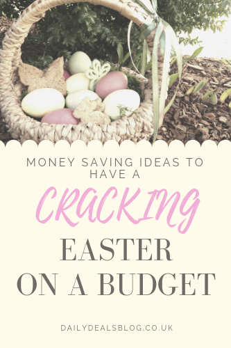 Money Saving Ideas For A Cracking Easter on a budget