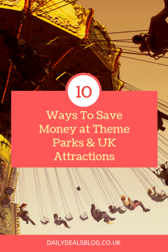 Ways To Save Money at Theme Parks UK Attractions