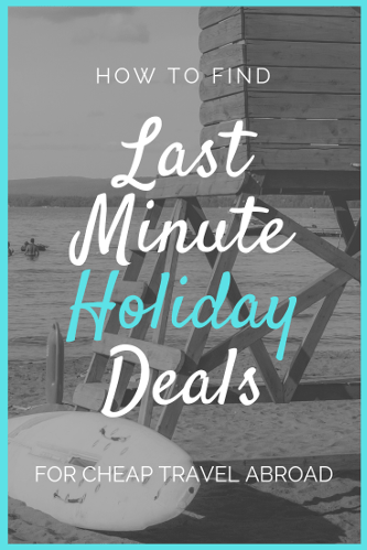 Where to find last minute holidays