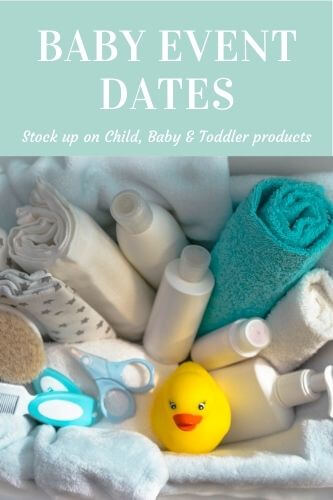 Baby Event Dates 2021 - Supermarket Baby Sale Dates Revealed