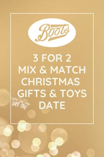 Boots 3 for 2 Sale Date 2021- Mix & Match 342 Gifts & Toys