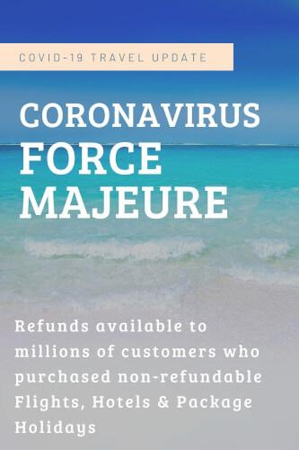 Coronavirus Declared a 'Force Majeure' by Some Travel Companies
