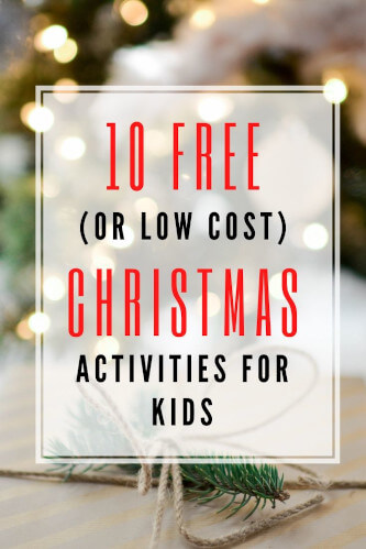 10 Free (or low cost) Christmas Activities For Kids