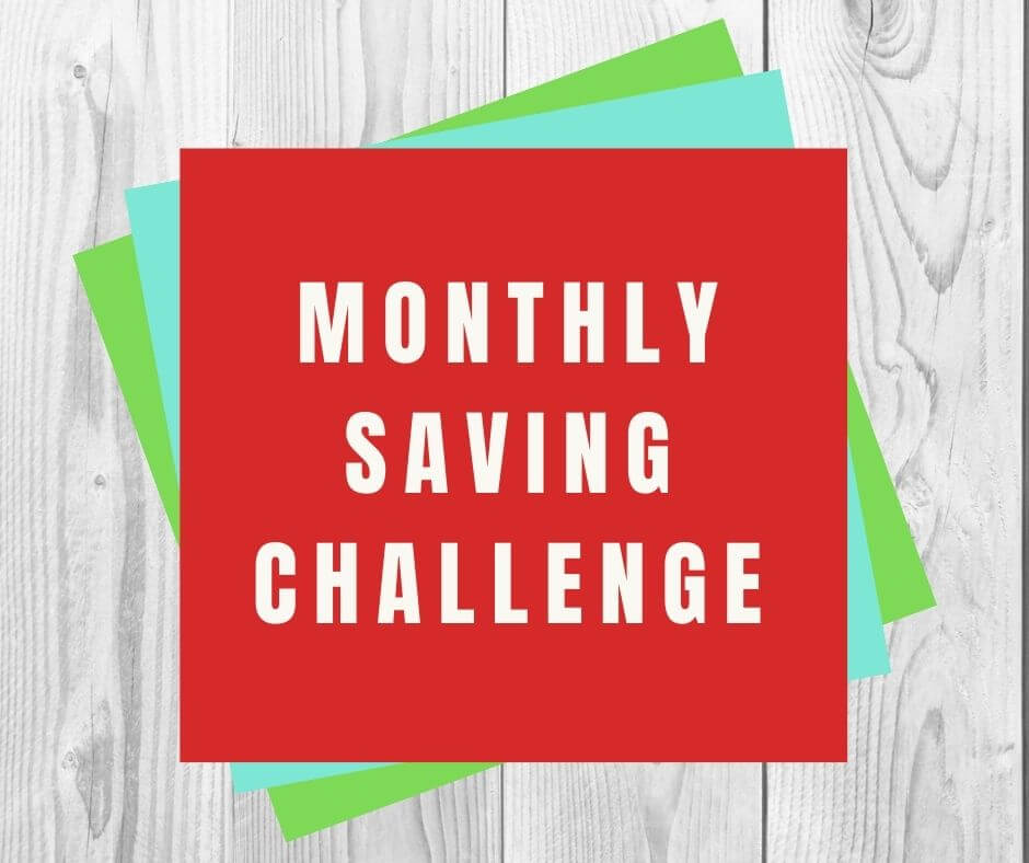 Monthly Money Saving Challenge