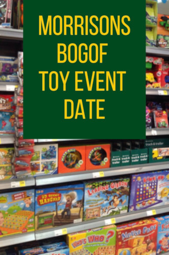 Morrisons Toy Sale 2021 - BOGOF Toys Event Date
