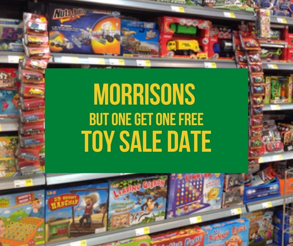 Morrisons Buy One Get One Free Toy Sale Date