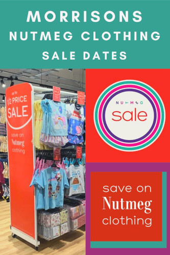 Morrisons Nutmeg Clothing Sale Dates 2021