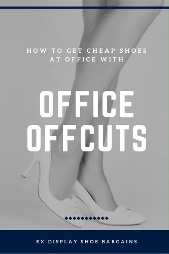 Office Offcuts - Find Cheap, Ex Display Shoes & Trainers