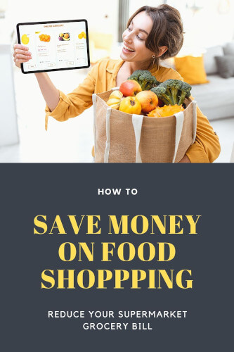 How to Save Money on Groceries - Ways to Lower Your Food Bill