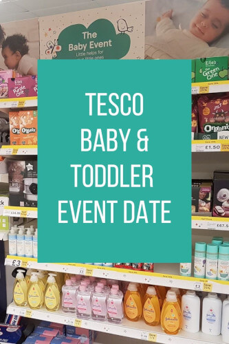 Tesco Baby Event Dates 2021 - The Next Baby & Toddler Sale Date