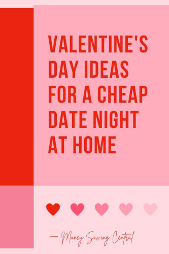 Valentine's Day Ideas 2021 - Cheap Date Night at Home